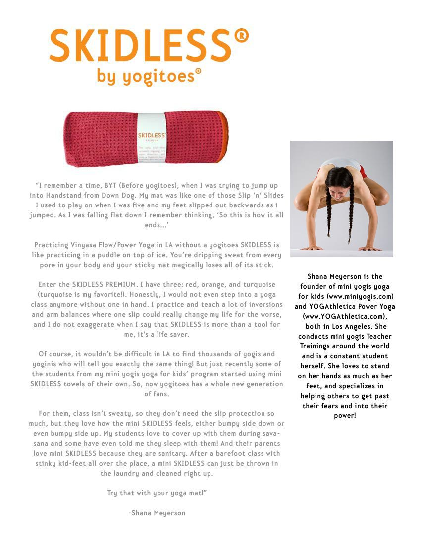 shana is proud to endorse SKIDLESS by Yogitoes Advert